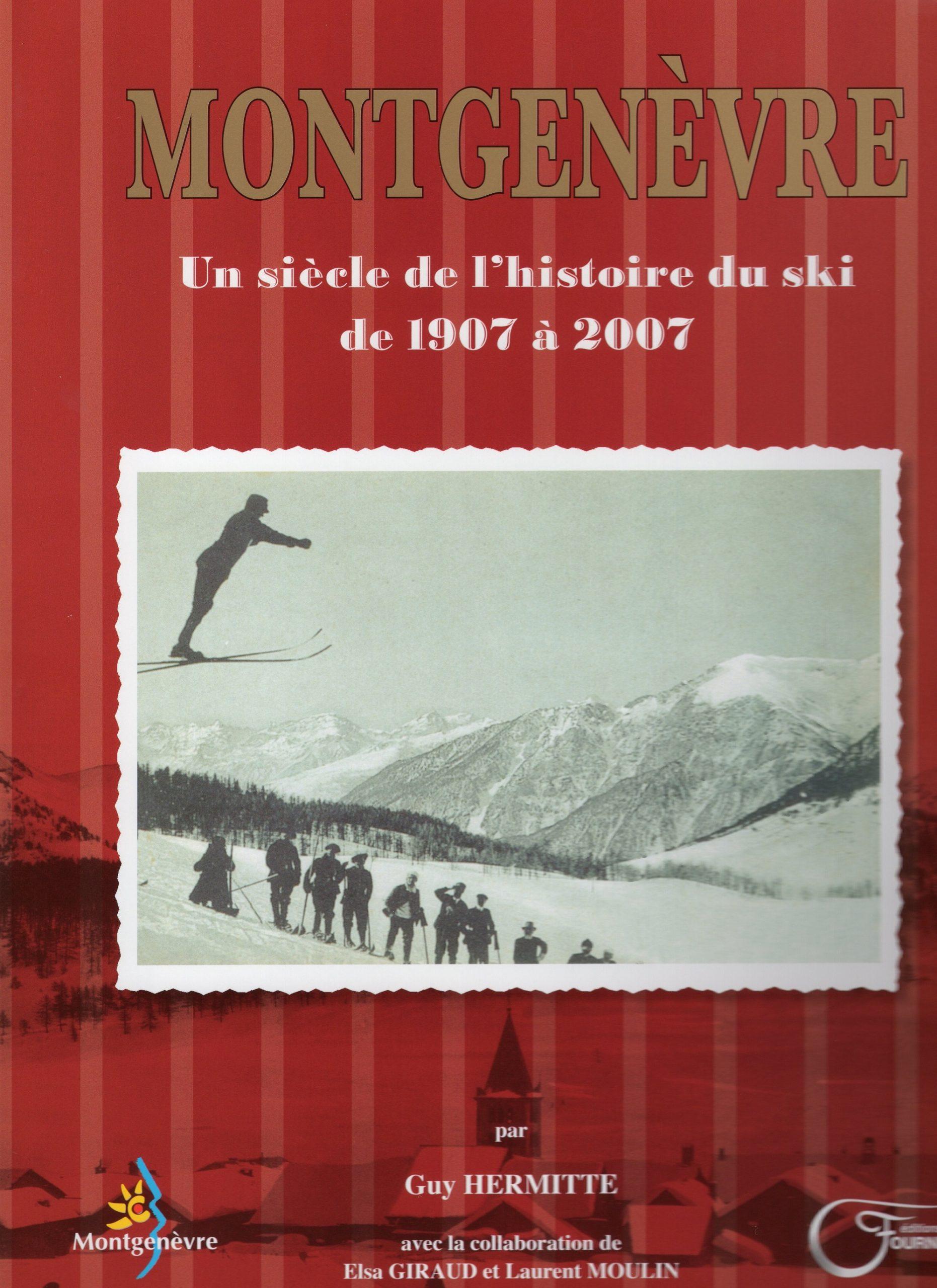 Couverture du livre Montgenèvre 100 d'histoire du ski
